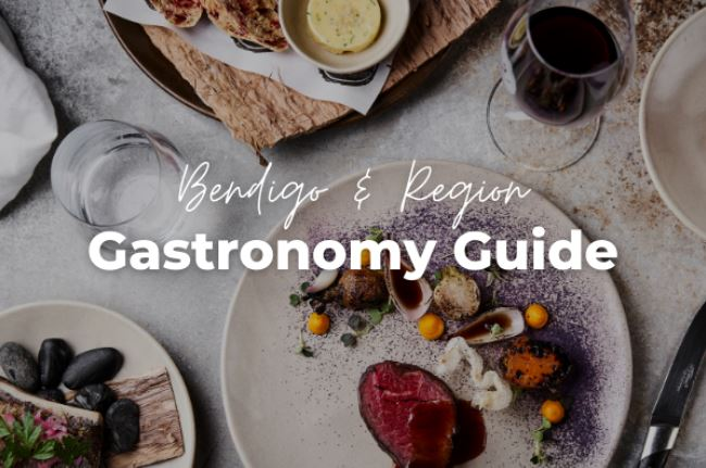 Bendigo and Region Gastronomy Guide